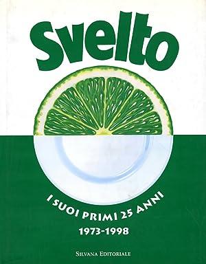 Svelto. I Suoi Primi 25 Anni (1973-1998).