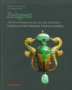 Zeitgeist. 100 Jahre Modeschmuck Aus Idar-Oberstein. A: Lidemann, Wilhelm Knerr,