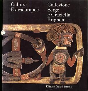 Culture Extraeuropee. Collezione Serge e Graziella Brignoni.
