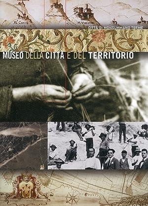 Città di Monsummano Terme. Museo della città e del territorio.