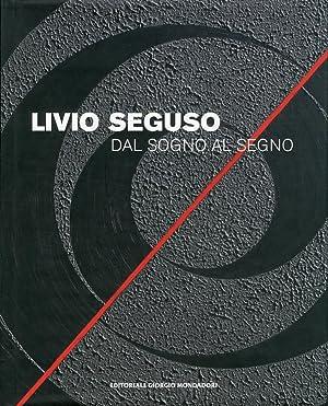 Livio Seguso. Dal Sogno al Segno.: Di Martino, Enzo
