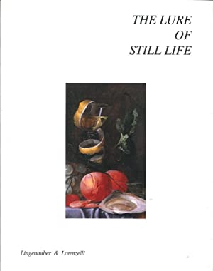 The Lure of Still Life.