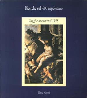 Ricerche sul '600 napoletano. 1998. Saggi e