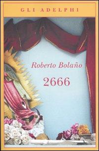 2666.: Bolaño, Roberto