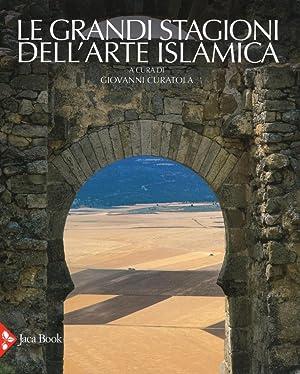 Le grandi stagioni dell'arte islamica: Curatola Giovanni