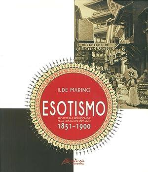 Esotismo. Architettura e Arti Decorative nelle Esposizioni: Marino Ilde
