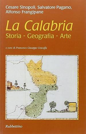 La Calabria. Storia, geografia, arte.: Sinopoli, Cesare Pagano,