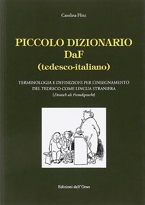 Piccolo dizionario DaF (tedesco-italiano). Terminologia e definizioni: Flinz, Carolina