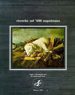 Ricerche sul '600 Napoletano. 1989. Saggi e
