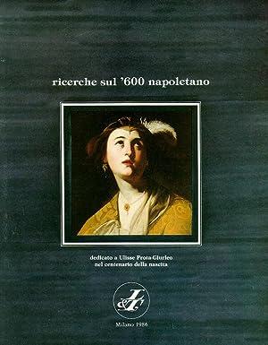 Ricerche sul '600 Napoletano. 1986. Dedicato a