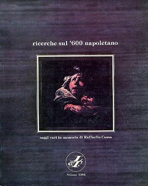Ricerche sul '600 Napoletano. 1984. Saggi Vari