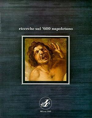 Ricerche sul '600 Napoletano. 1985.