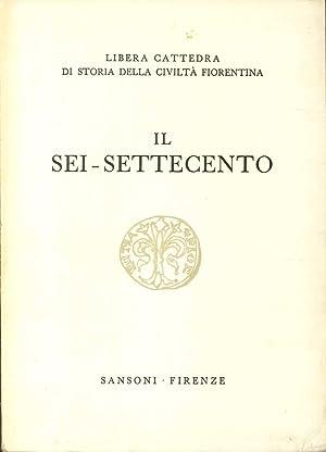 Il Sei-Settecento.: Libera Cattedra di