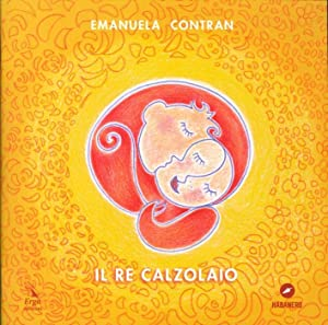 Il Re Calzolaio.: Contran Emanuela