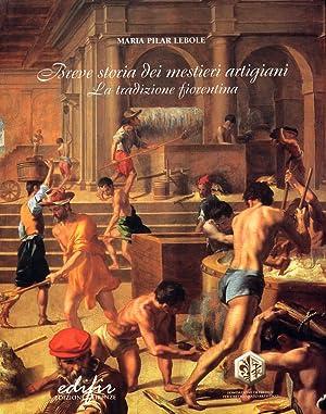 Breve storia dei mestieri artigiani. La tradizione: Lebole, M Pilar