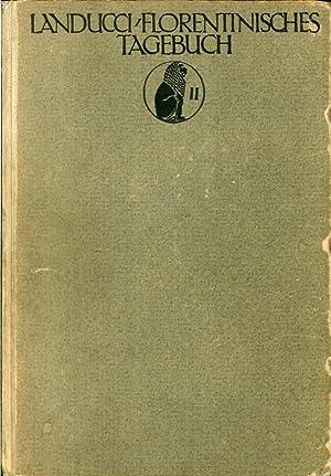 Luca Landucci. Ein Florentinisches Tagebuch 1450- 1516.: Luca Landucci