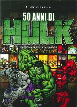 50 Anni di Hulk: Ferrari Gianluca