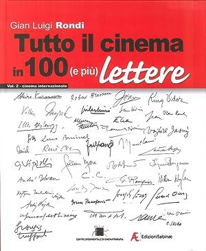 Tutto il Cinema in 100 (E più): Gian Luigi Rondi