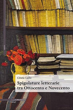 Spigolature letterarie tra Ottocento e Novecento: Gallo Cinzia