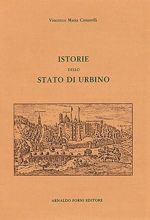 Istorie dello Stato di Urbino Da Senoni.: Cimarelli, V M