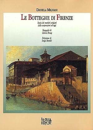 Le Botteghe di Firenze. Storia dei mestieri: Mignani, Daniela