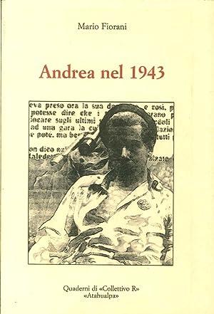 Andrea nel 1943.: Mario Fiorani