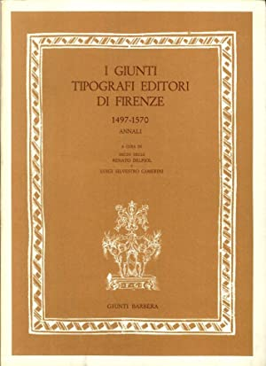 I Giunti tipografi editori di Firenze 1497-1570