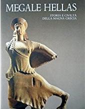 Megale Hellàs. Storia e civiltà della Magna