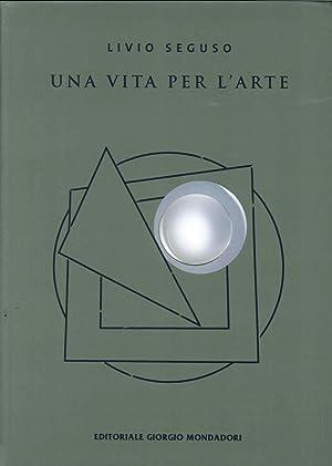 Livio Seguso. Una vita per l'arte.