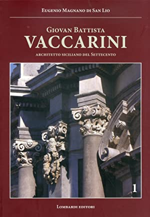 Giovan Battista Vaccarini, architetto siciliano del Settecento.: Magnano di San