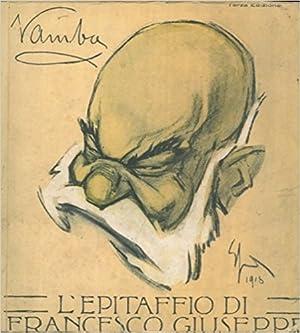 L'epitaffio di Francesco Giuseppe.