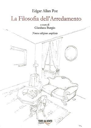 La Filosofia Dell'Arredamento. Nuova Edizione Ampliata.: Edgar Allan Poe