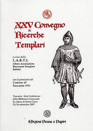 XXV convegno di ricerche templari.
