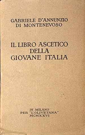 Il Libro Ascetico della Giovane Italia.: Gabriele D'Annunzio in