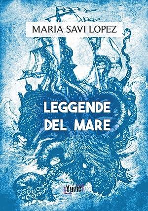 Leggende del mare: Savi Lopez Maria