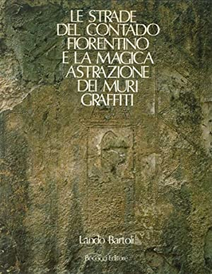 Le Strade del Contado Fiorentino e la: Lando Bartoli