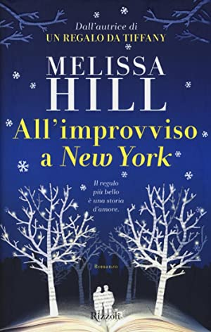 All'improvviso a New York: Hill, Melissa