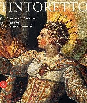 Tintoretto. Il ciclo di Santa Caterina e