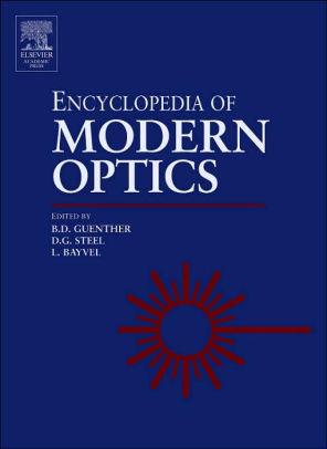 Encyclopedia of Modern Optics: Steel, Duncan G