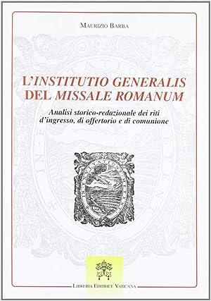 L'institutio generalis del Missale romanum. Analisi storico-redazionale: Barba, Maurizio