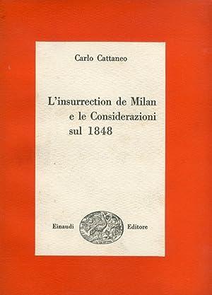 L'insurrection de Milan e le Considerazioni sul: Cattaneo, Carlo