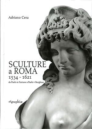 Sculture a Roma 1534-1621. Da Paolo III: Cera Adriano