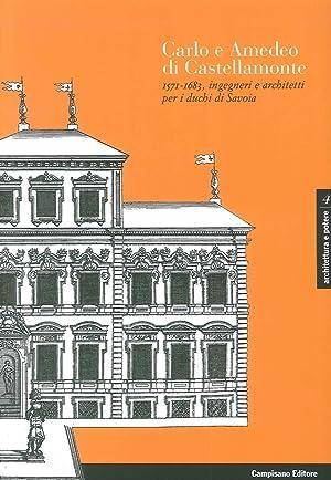 Carlo e Amedeo di Castellamonte 1571-1683, Ingegneri: Merlotti, Andrea