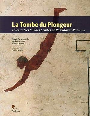 La Tombe Du Plongeur Et les Autres: Pontrandolfo, Angela Rouveret,