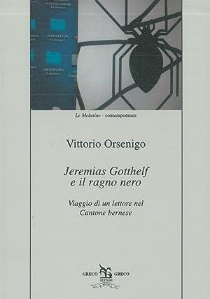 Jeremias Gotthelf e il ragno nero. Viaggio