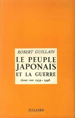 Le Peuple Japonais Et la Guerre. Choses: Robert Guillain