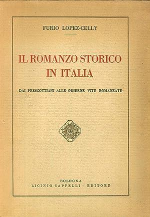 Il Romanzo Storico in Italia. Dai prescottiani: Furio Lopez Celly