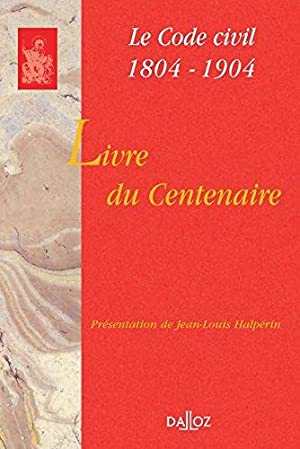 Le Code Civil 1804-1904 : Livre Du