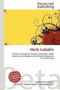 Herb Lubalin. Art Deco, International Typeface Corporation,