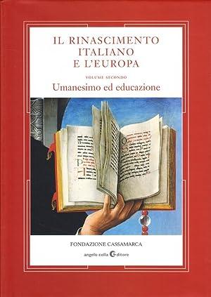 Il Rinascimento Italiano e l'Europa. Vol. II